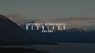 Gareth Emery ft. Wayward Daughter - Reckless (Denza Remix) (Official Video Clip)