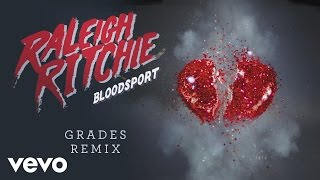 Raleigh Ritchie - Bloodsport '15 (GRADES Remix) [Audio]
