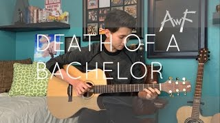 Panic! At The Disco: Death Of A Bachelor - Cover (Fingerstyle Guitar) #DOABCOVER
