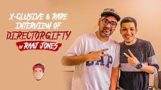 DIRECTORGIFTY - X- CLUSIVE & RARE INTERVIEW BY RAAJ JONES width=
