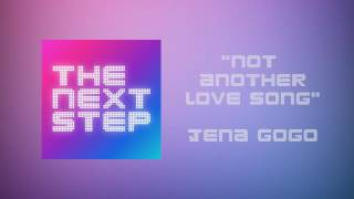 """Not Another Love Song""   The Next Step Songs"