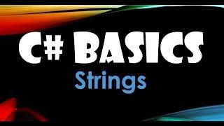 19. (C# Basics Beginner Tutorial) Strings