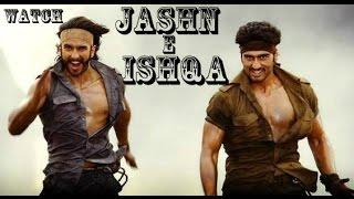 Jashn e Ishqa song [HD]