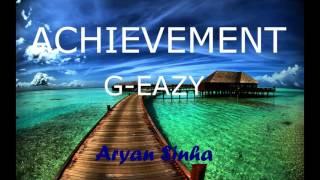 Achievement - G-Eazy