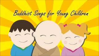 Buddhist Songs for Young Children: Birth of The Buddha