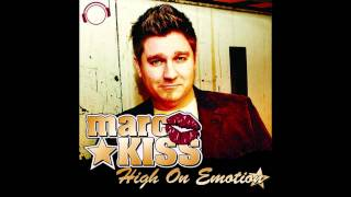 Marc Kiss - High On Emotion (Andrew Spencer Remix)