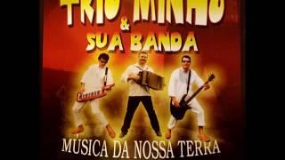 Trio Minho & Sua Banda - Cana Verde do Trio