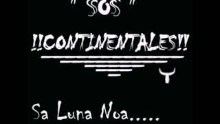 Sos Continentales : Sa Luna Noa (Cover Tazenda)
