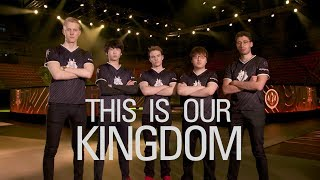 This is our Kingdom | 2017 EU LCS Summer Split