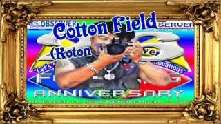 Cotton Field (Koton Ti Taltalon)