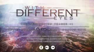 With Different Eyes | Debut Album Pre-production Teaser #1