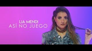 Lia Mendi - Asi no Juego (Video Oficial )