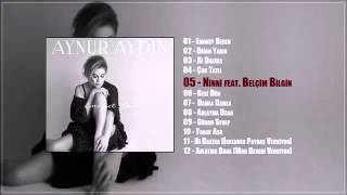 Aynur Aydın feat Belçim Bilgin NİNNİ (teaser)