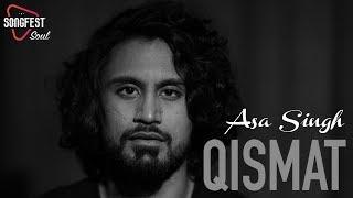 Qismat   Cover   Asa Singh   Songfest   Ammy Virk   Jaani   Arvindr Khaira