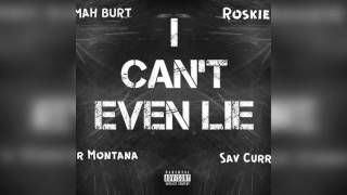 """M.A.H ft.Roskie """"I Cant Even Lie""""(Official Audio)"""