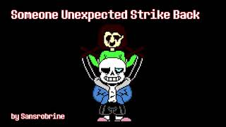 Mashup - Someone Unexpected Strike Back (Megalo Strike Back + MEGALOVANIA)