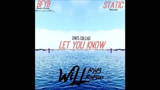 Chris Collins - Let You Know(Prod. By Fliptunes Music)