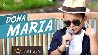 Dylan - Dona Maria Thiago Brava ( Cover )