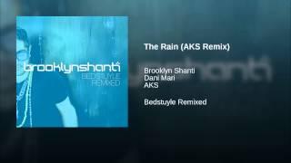 The Rain (AKS Remix)