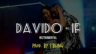 Davido - If (Instrumental Remake) | Prod. By S'Bling width=
