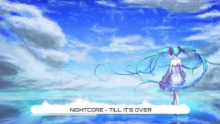 Nightcore - Till It's Over - Tristam (Lyrics) ★