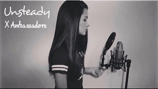 14 year old, Unsteady - X Ambassadors (Jessica Baio Cover)