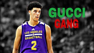 "Lonzo Ball ""Gucci Gang"" Lakers Mix  ᴴᴰ"