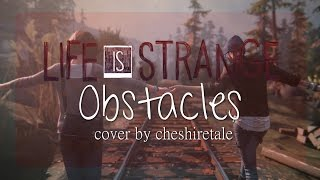 [Female Cover] Syd Matters - Obstacles   Life Is Strange