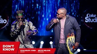 Bruce Melodie, Khaligraph and Dj Maphorisa : Don't Know – Coke Studio Africa