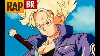 Rap do Trunks -Tauz- Dragon Ball Z [Tributo 02]
