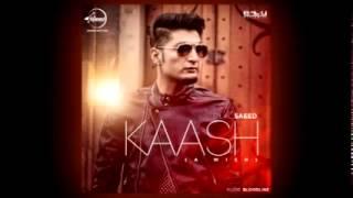 Kaash Bilal Saeed   Full Song With Lyrics