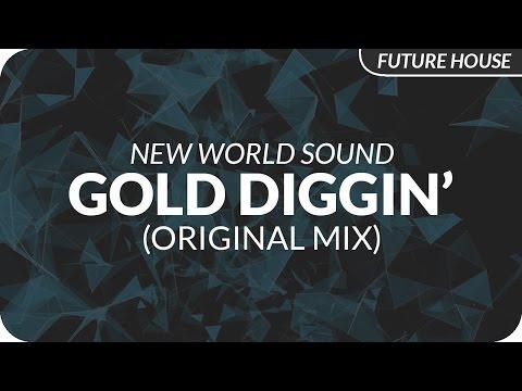 new-world-sound-gold-diggin-futures-finest-future-house-music