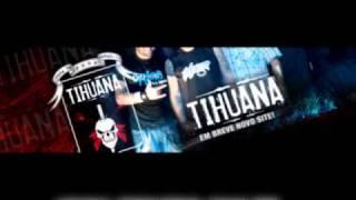 Tihuana - Tropa de Elite 2 ( Musica Nova 2010)