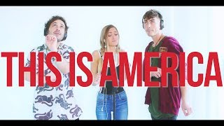 """This Is America"" - Childish Gambino [COVER BY THE GORENC SIBLINGS]"