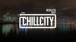 Healy - Reckless