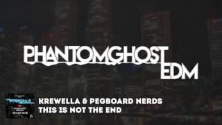 [Dubstep] - Krewella & Pegboard Nerds - This Is Not The End