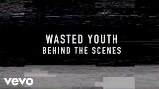 FLETCHER - Wasted Youth (Behind The Scenes)