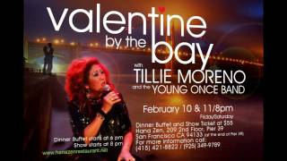 Valentine by the Bay - with Tillie Moreno