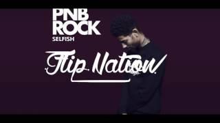 PnB Rock - Selfish ( Sped Up )