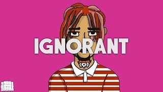 "(FREE) Lil Pump Type Beat x Smokepurpp Type Beat ""Ignorant"" 