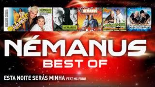 Némanus - Esta noite serás minha (Feat. MC Fubu)