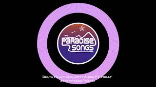 Delta Heavy & Dirty Audio ft. Holly - Stay Maduk Remix