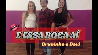 E Essa Boca Aí - Bruninho e Davi feat Luan Santana - Coreografia | Cia Mais Dança