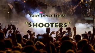 Tory Lanez - Shooters with Lyrics
