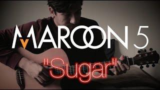 "Maroon 5 - ""Sugar"" (Fingerstyle Guitar Cover) Arr. Alberto Villa (With Tabs)"