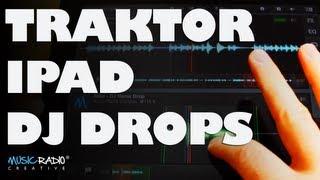 Traktor iPad Tutorial (How To Sync, Scratch & Mix DJ Drops)