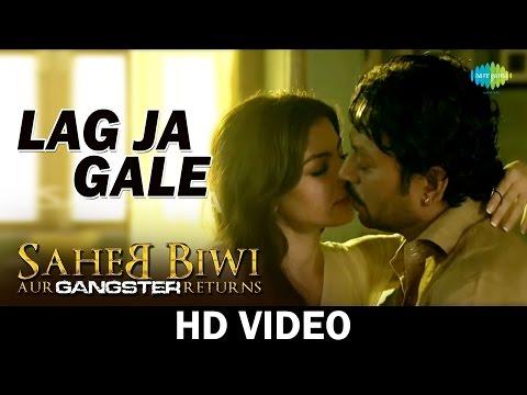 Lag Ja Gale Saheb Biwi Aur Gangster Returns Video Song Mahie