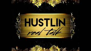 HUSTLIN - real talk