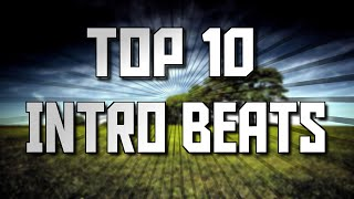 TOP 10 | INTRO BEATS | 2015