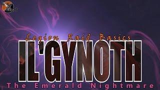 Il'gynoth: Two Minute Tips | Normal/Heroic | Legion Raid Basics